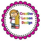 Creative Lesson Design