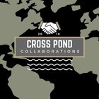 Cross Pond Collaborations
