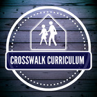 Crosswalk Curriculum