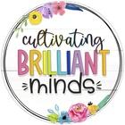 Cultivating Brilliant Minds
