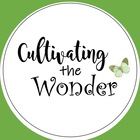 Cultivating the Wonder
