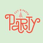 Cut Paste Party