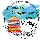 Dans la classe de Mme Vicky