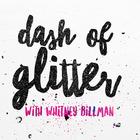 Dash of Glitter