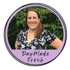 Day Made Fresh