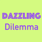 Dazzling Dilemma