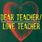Dear Teacher - Love Teacher