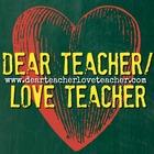 Dear Teacher - Love Teacher
