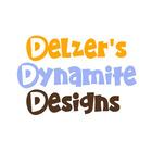 Delzer's Dynamite Designs