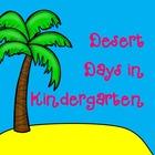 Desert Days in Kindergarten