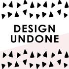 Design Undone