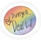 Divergent DeafEd