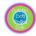 Dot to Dot Polka Dot