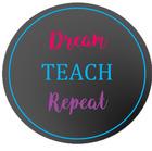 Dream Teach Repeat