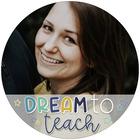 Dream to Teach