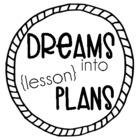 Dreams Into Lesson Plans