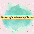 Dreams of an Elementary Teacher