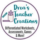 Drea's Teacher Creations