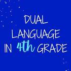Dual language in 3rd grade