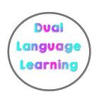Dual Language Learning