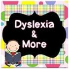 Dyslexia and more