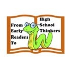 Early Readers to High School Thinkers