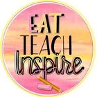 Eat Teach Inspire