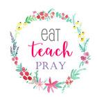 Eat Teach Pray