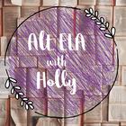 Ebullient ELA with Holly