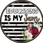 Educating is My Jam