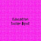Education Dollar Spot