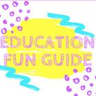 Education Fun Guide