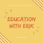 Education With Erik