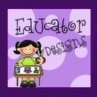 Educator Designs