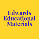 Edwards Educational Materials