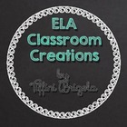 ELA Classroom Creations by Tiffini Brigola