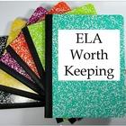 ELA Worth Keeping