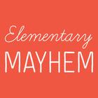 Elementary Mayhem