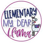Elementary My Dear Llama
