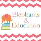 Elephants and Education