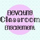 Elevating Classroom Engagement