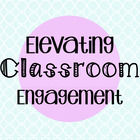 Elevating Classroom Engagement