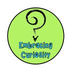 Embracing Curiosity