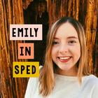 Emily in Sped