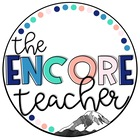 Encore Teaching Resources - The Encore Teacher