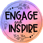 Engage and Inspire