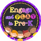 Engage and Play in Pre-K