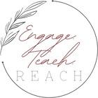 Engage Teach Reach