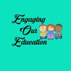 EngagingOurEducation