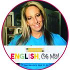 English Oh My